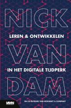 Dr. Nick Van Dam Leren en ontwikkelen in de digitale eeuw