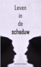 Jana Van Der Fraenen , Leven in de schaduw