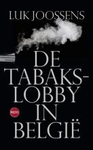 Luk Joossens , De tabakslobby in België