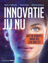 Menno Bosma Henk W. Volberda  Kevin Heij, Innovatie Jij.nu
