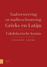 Suzanne Adema , Taalverwerving en taalbeschouwing Grieks en Latijn