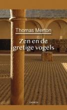 Thomas Merton , Thomas Merton, Zen en de gretige vogels