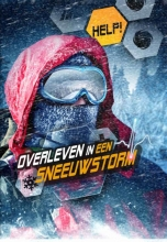 Chris Bowman , Overleven in een sneeuwstorm