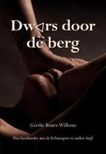 Gerdie Bours-Willems , Dwars door de berg