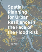 Meng Meng , Spatial Planning for Urban Resilience in the Face of the Flood Risk
