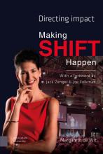 Margareth de Wit , Making Shift Happen