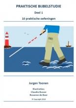 Jurgen Toonen , PRAKTISCHE BIJBELSTUDIE deel 1