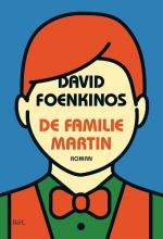 David Foenkinos , De familie Martin