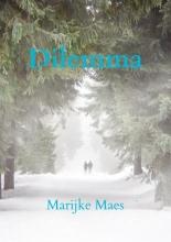 Marijke Maes , Dilemma