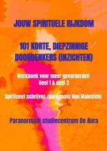 Paragnost Ron Malestein , Jouw spirituele rijkdom