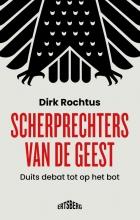 Dirk Rochtus , Scherprechters van de geest