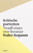 Walter Benjamin , Kritische portretten