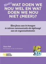 Ilse van Ravenstein , Wat doen we nou wel en wat doen we nou niet (meer)?