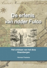 Herman Postema , De erfenis van ridder Fulco