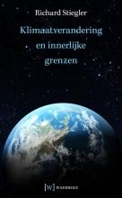 Richard Stiegler , Klimaatverandering en innerlijke grenzen