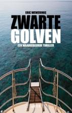 Eric Wewerinke , Zwarte golven