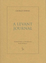 Seferis, George A Levant Journal