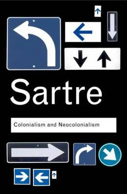 Jean-Paul Sartre,Colonialism and Neocolonialism