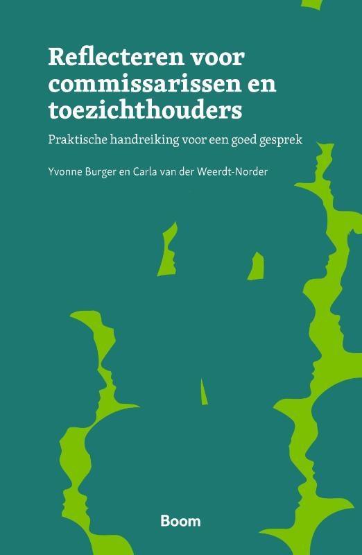 Yvonne Burger, Carla van der Weerdt-Norder,Reflecteren voor commissarissen en toezichthouders