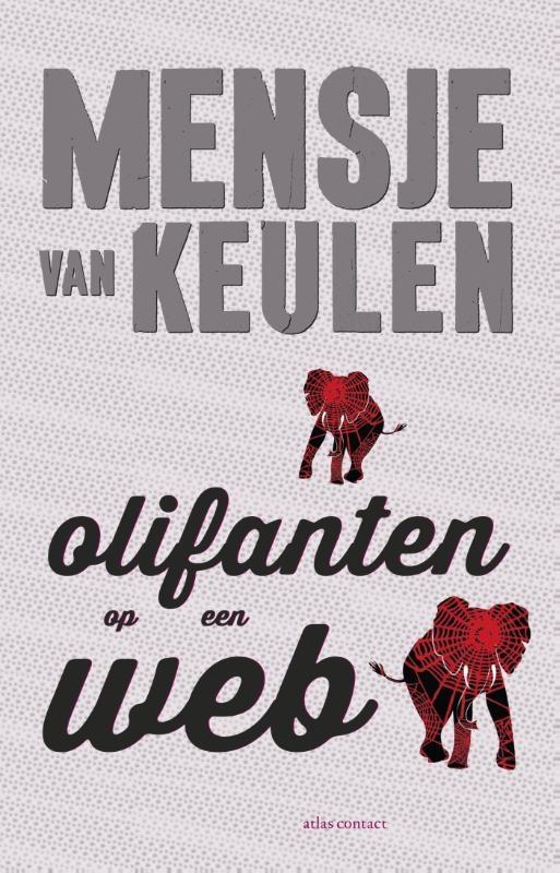 Mensje van Keulen,Olifanten op een web