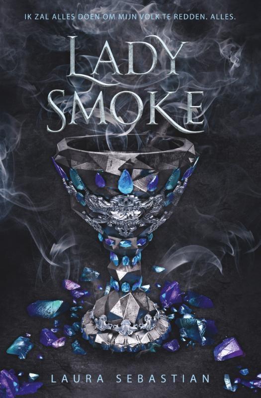 Laura Sebastian,Lady Smoke