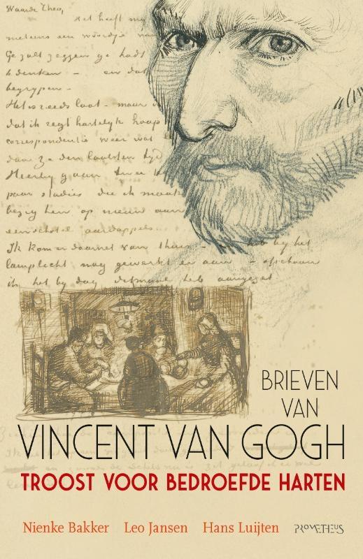 Vincent van Gogh,Troost voor bedroefde harten