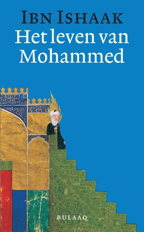Ibn Ishaak,Het leven van Mohammed