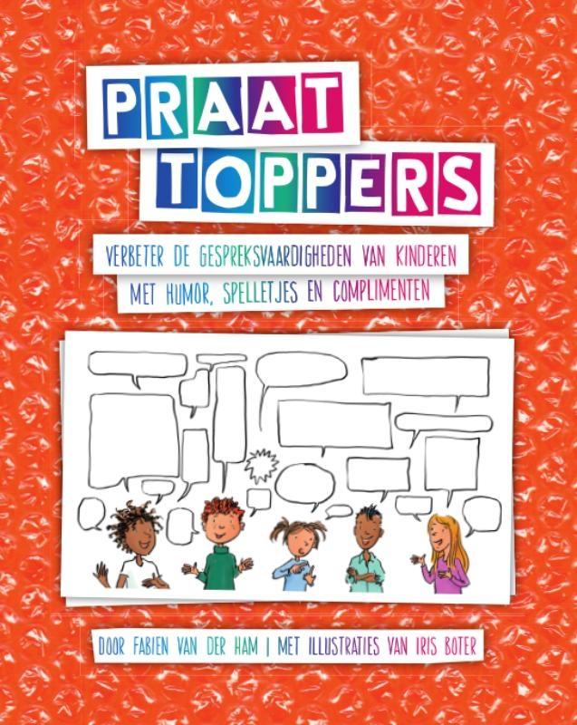 Fabien van der Ham,Praattoppers