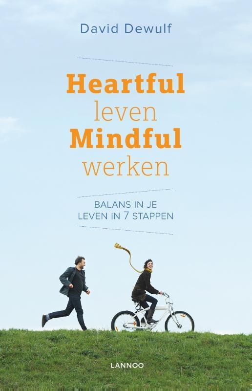David Dewulf,Heartful leven mindful werken