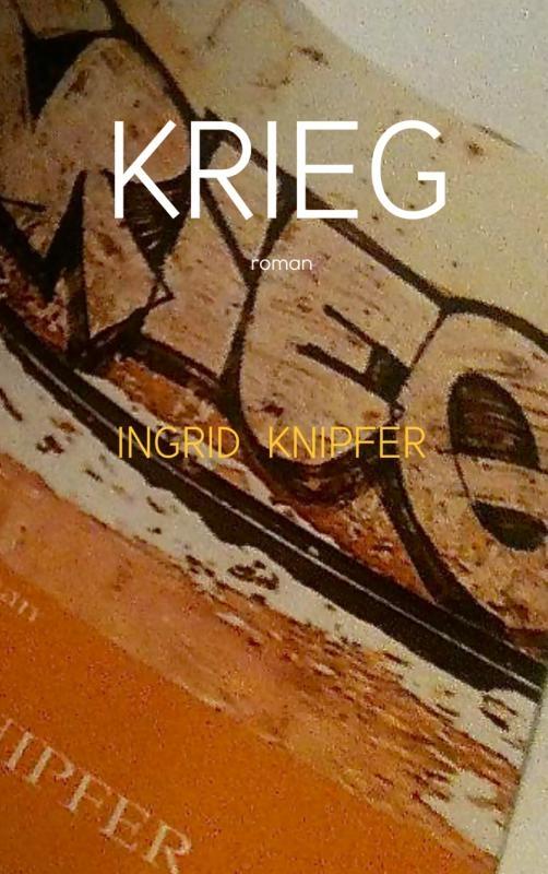Ingrid Knipfer,Krieg