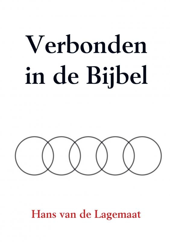 Hans van de Lagemaat,Verbonden in de Bijbel