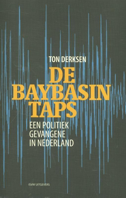 Ton Derksen,De Baybasin-taps