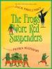 Prelutsky, Jack,The Frogs Wore Red Suspenders