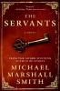 Smith, Michael Marshall,The Servants