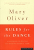 Oliver, Mary,Rules for the Dance