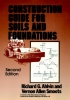 Ahlvin, Richard G.,Construction Guide for Soils and Foundations