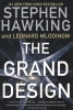 Hawking, Stephen W.,   Mlodinow, Leonard,The Grand Design