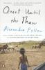 Alexandra Fuller,Quiet Until the Thaw