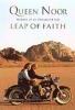 Noor, Queen of Jordan,A Leap of Faith