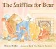 Becker, Bonny,The Sniffles for Bear