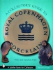 Nick Pope,A Collector`s Guide to Royal Cenhagen Porcelain
