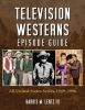 Lentz, Harris M. III,Television Westerns Episode Guide