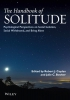 Coplan, Robert J.,Wiley-Blackwell Handbook of Solitude