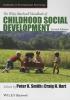 Smith, Peter K.,The Wiley-Blackwell Handbook of Childhood Social Development
