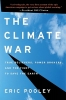 Pooley, Eric,The Climate War