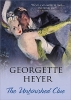 Heyer, Georgette,The Unfinished Clue
