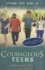 Catt, Michael,   Parker, Amy,Courageous Teens