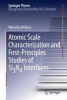 Walkosz, Weronika,Atomic Scale Characterization and First-Principles Studies of Si3N4 Interfaces