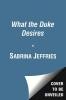 Jeffries, Sabrina,What the Duke Desires