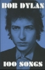 Dylan, Bob,Dylan*100 Songs